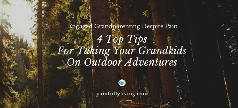Wooded path with Title in white font: 4 Top Tips for Taking Your Grandkids On Outdoor Adventures