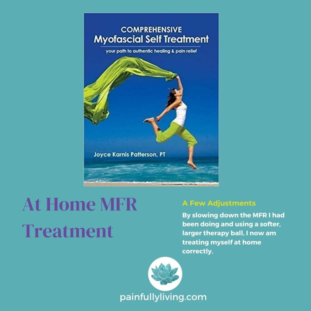 Image of Joyce Karnis Patterson, PT's book: Comprehensive Myofascial Self Treatment Purple text: At Home MFR Treatment