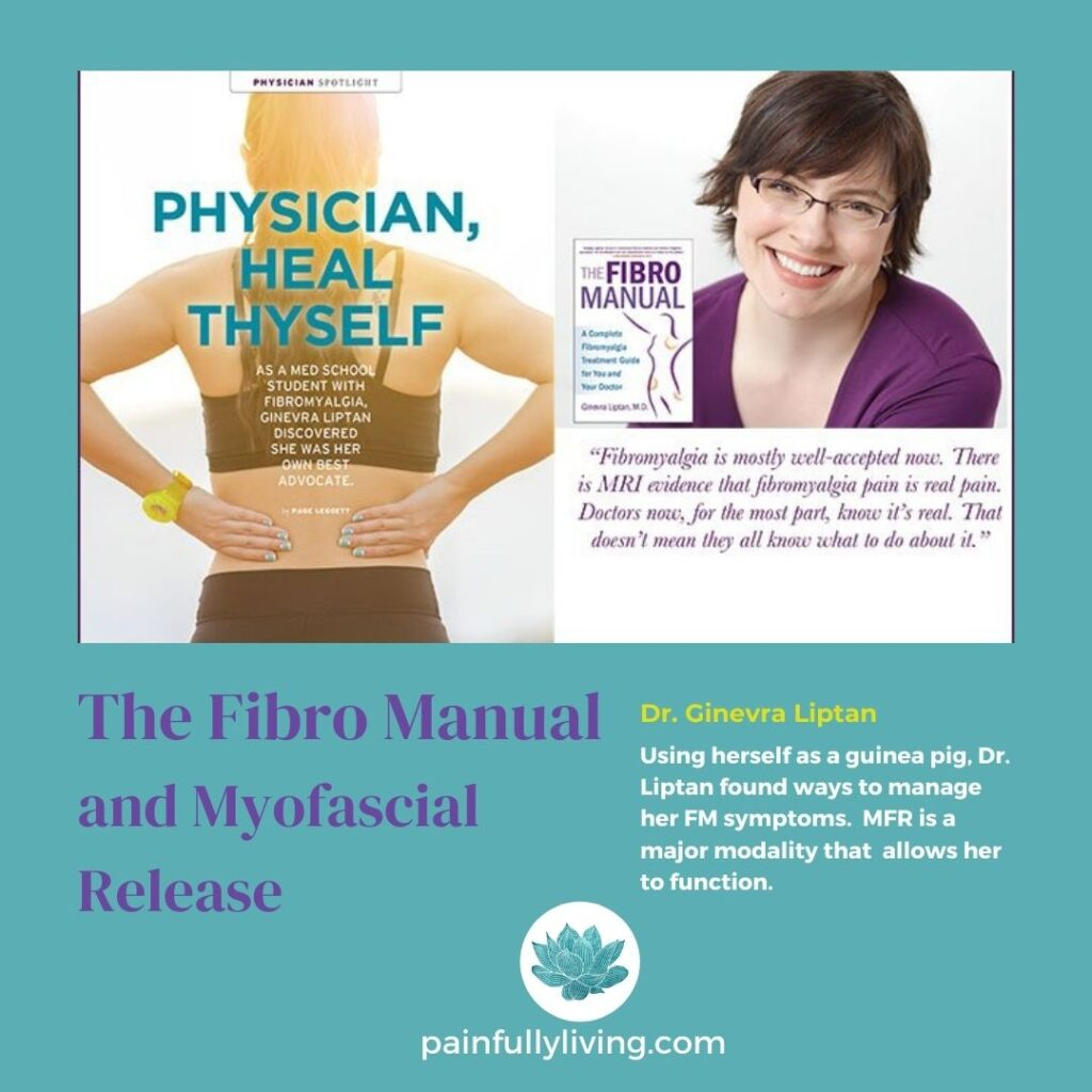 Image of Dr. Liptan and her book The Fibro Manual. Purple text: The Fibro Manual and Myofasical Release Gold font: Dr. Ginevra Liptan