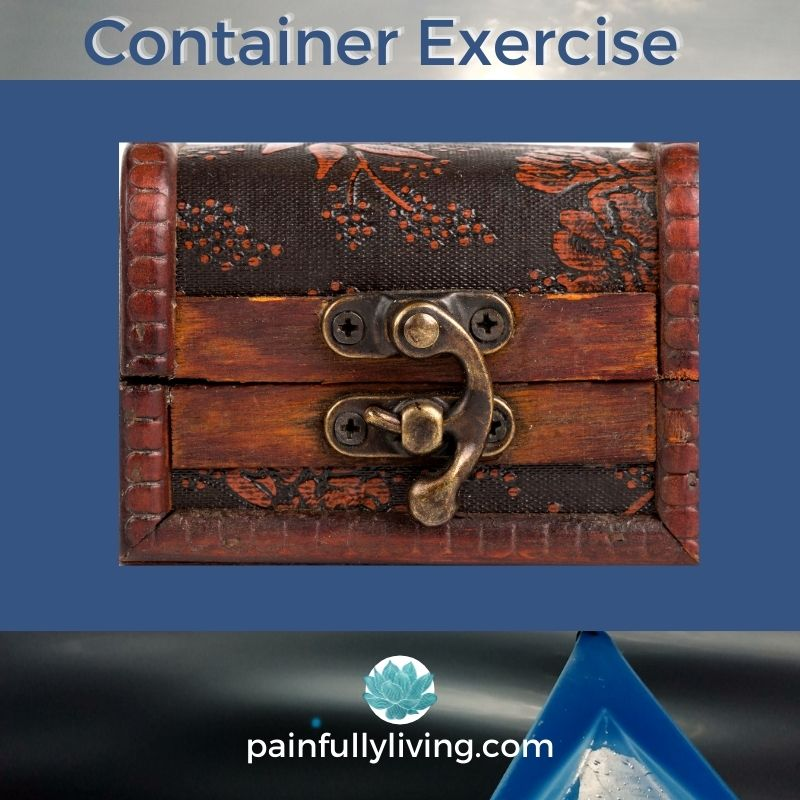 Text in blue: Container Exercise with a visual of a wooden treasure box with a brass closure for Grounding and regulating