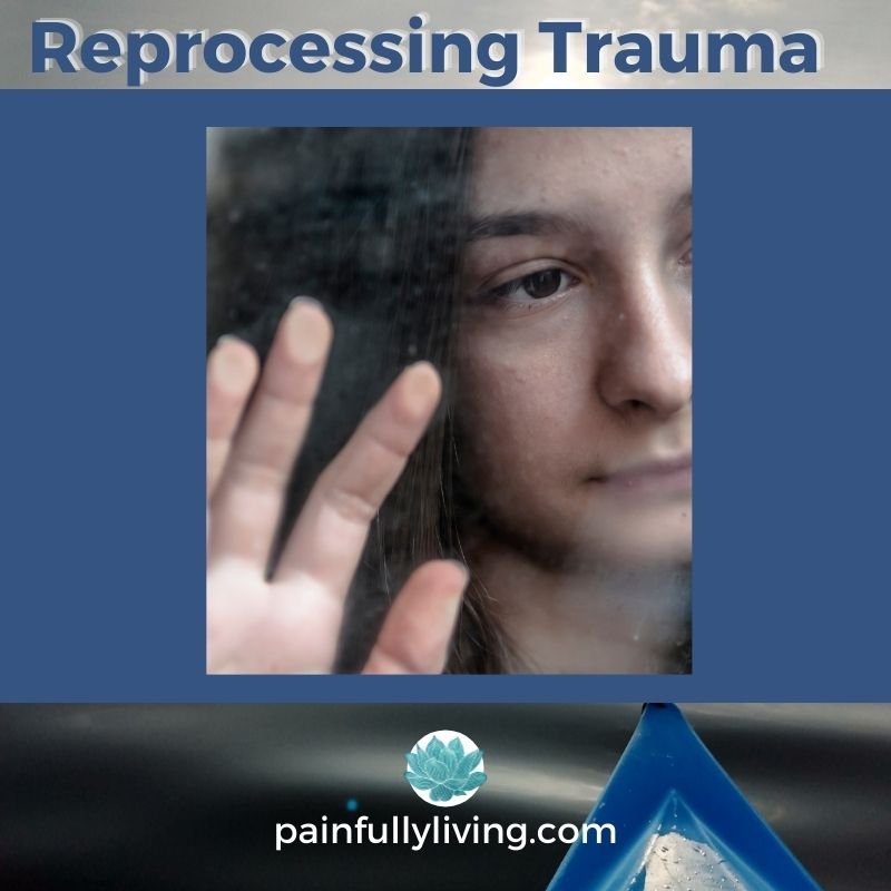 Blue font: Reproccessing Trauma Image of a sad young woman looking out a window her hand pressed to the glass.